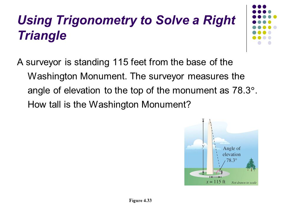 Using Trigonometry to Solve a Right Triangle