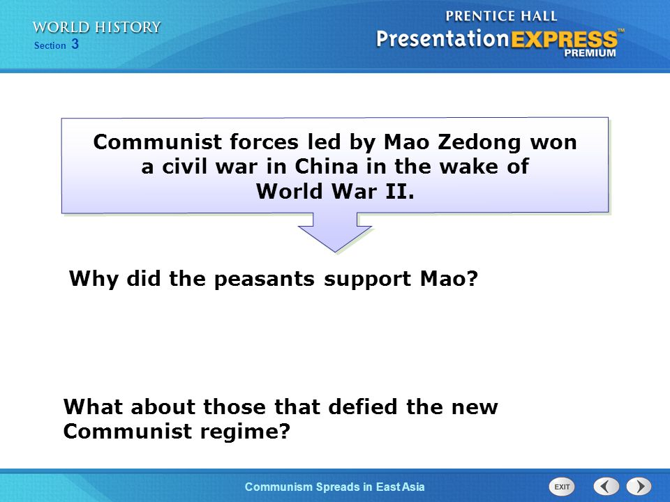 Communist forces led by Mao Zedong won a civil war in China in the wake of World War II.