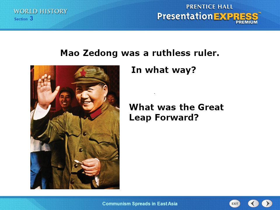 Mao Zedong was a ruthless ruler.
