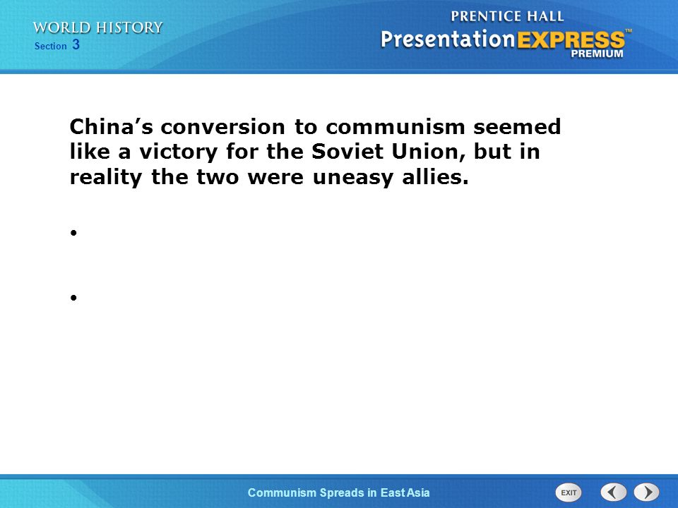 China's conversion to communism seemed like a victory for the Soviet Union, but in reality the two were uneasy allies.