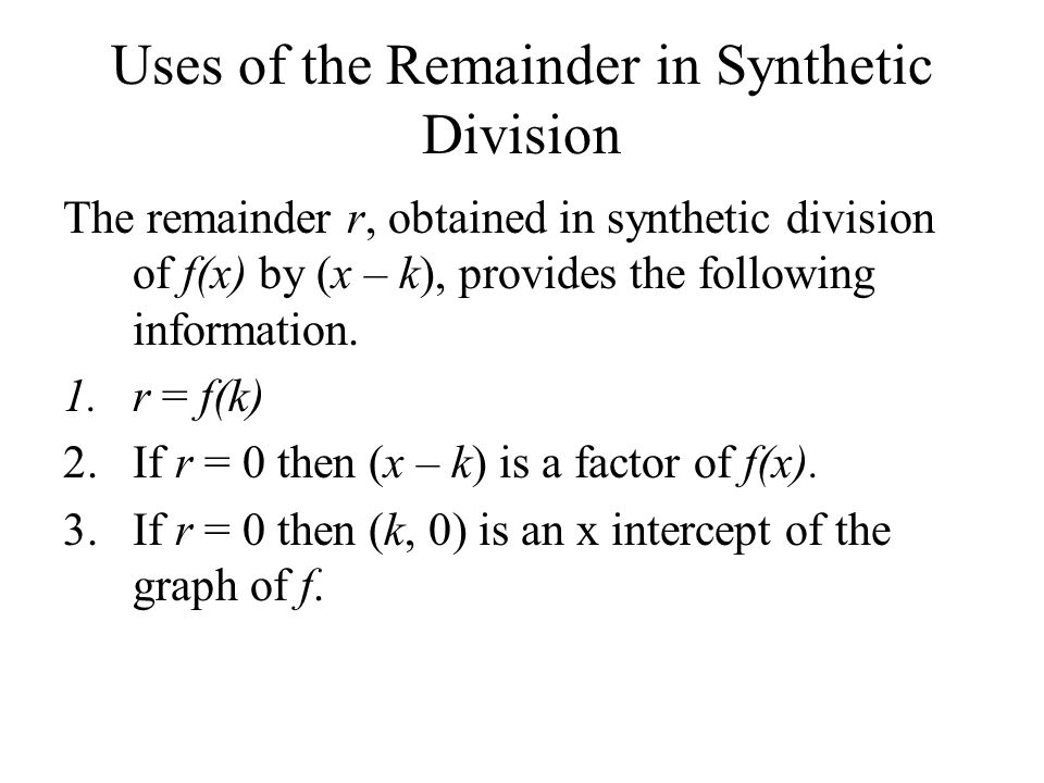 Uses of the Remainder in Synthetic Division