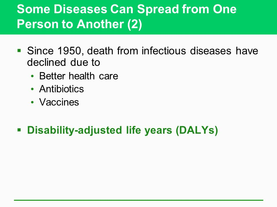 Some Diseases Can Spread from One Person to Another (2)