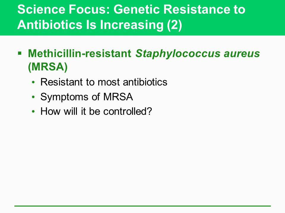 Science Focus: Genetic Resistance to Antibiotics Is Increasing (2)