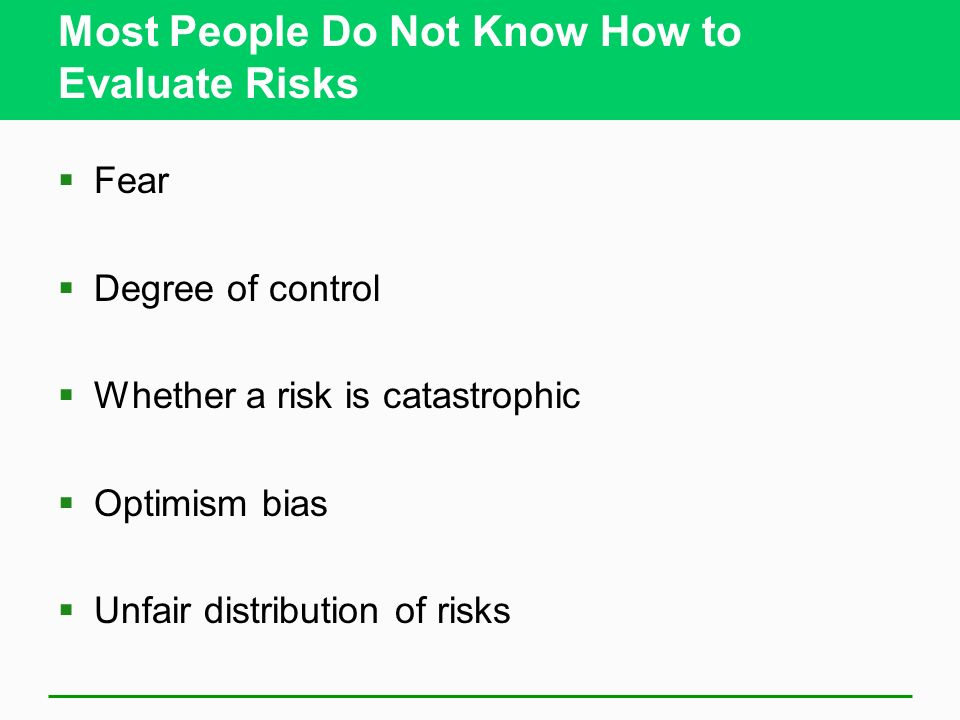 Most People Do Not Know How to Evaluate Risks
