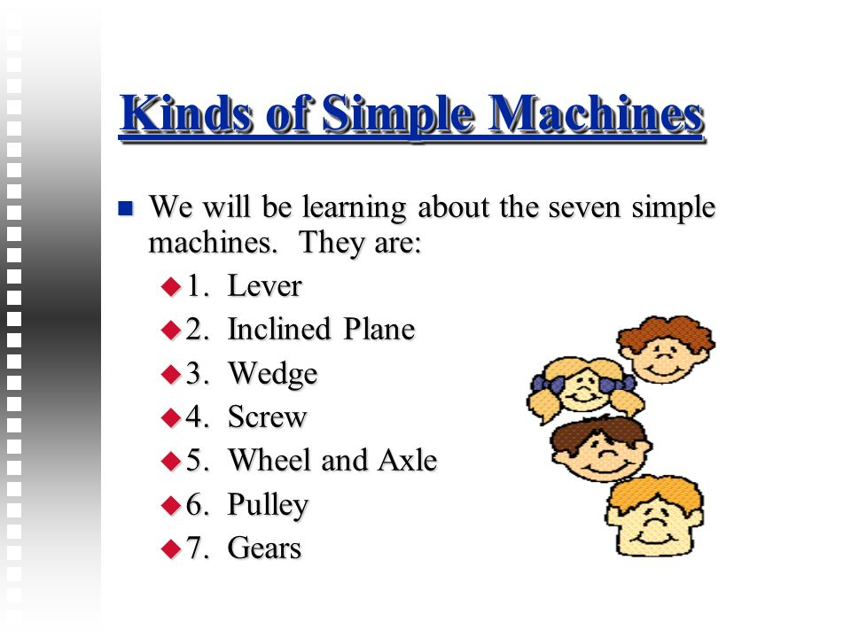 Kinds of Simple Machines
