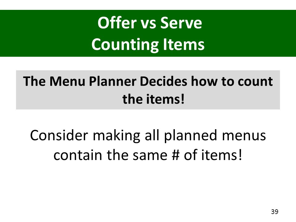 The Menu Planner Decides how to count the items!