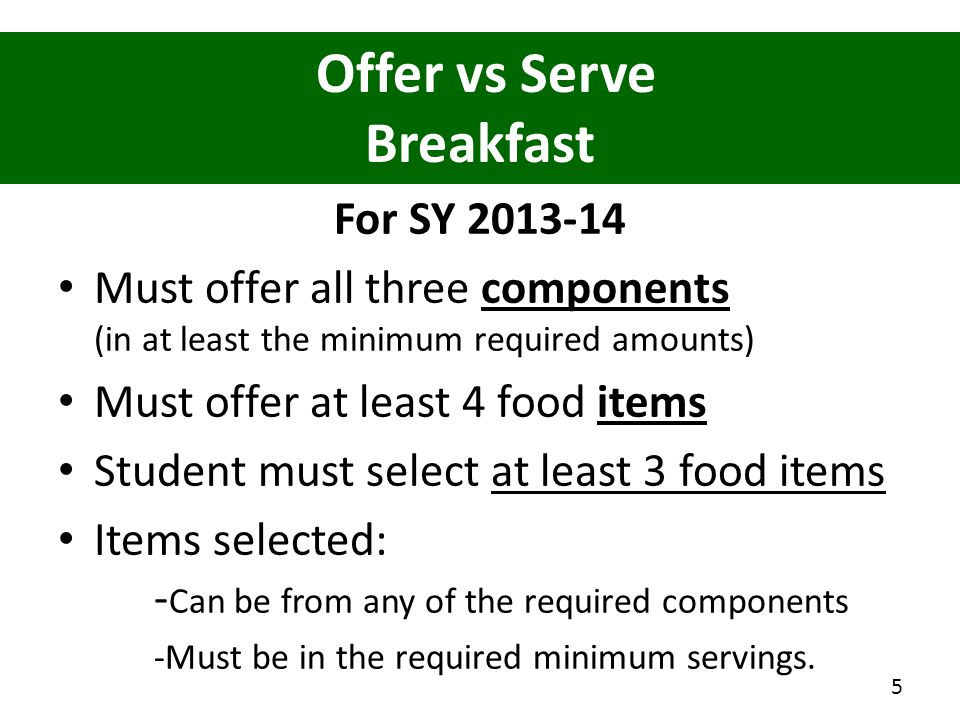 Offer vs Serve Breakfast