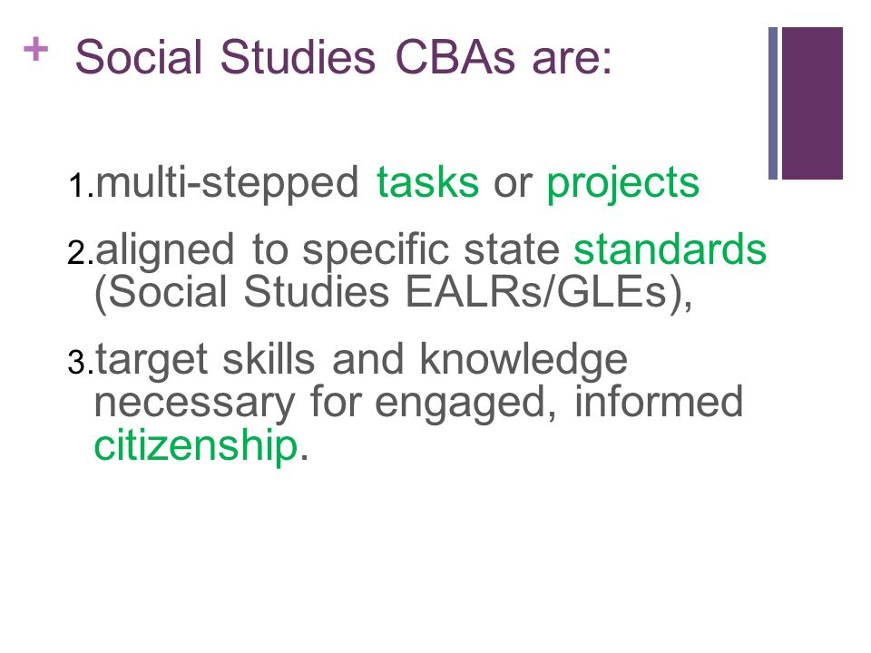 Social Studies CBAs are: