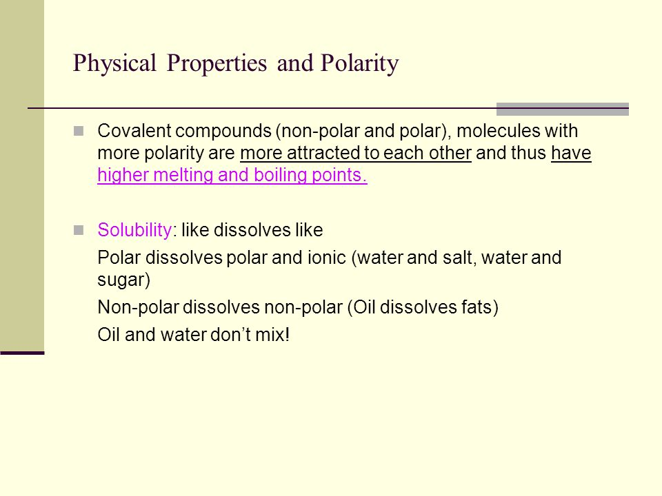 Physical Properties and Polarity
