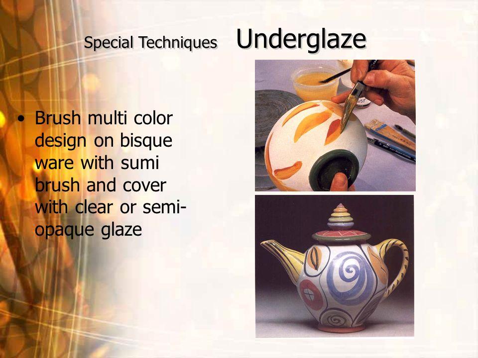 Special Techniques Underglaze