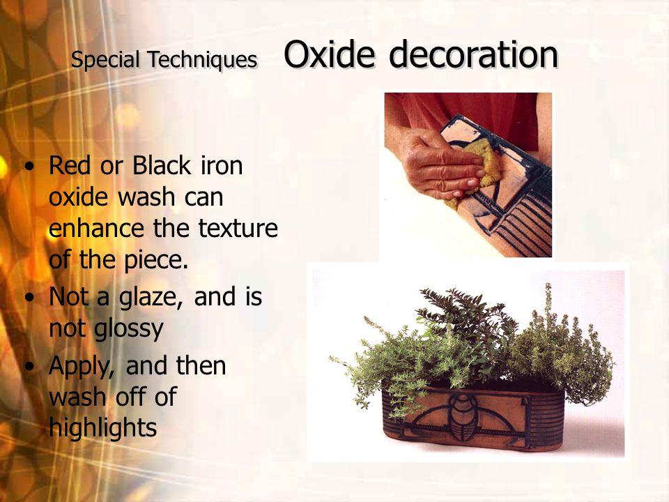 Special Techniques Oxide decoration