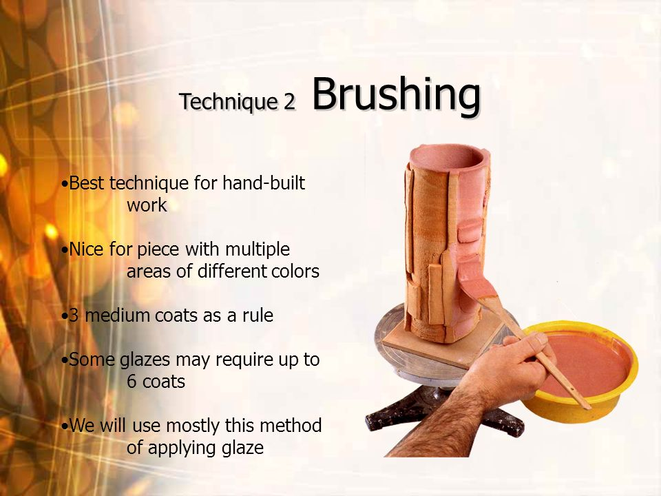 Technique 2 Brushing Best technique for hand-built work