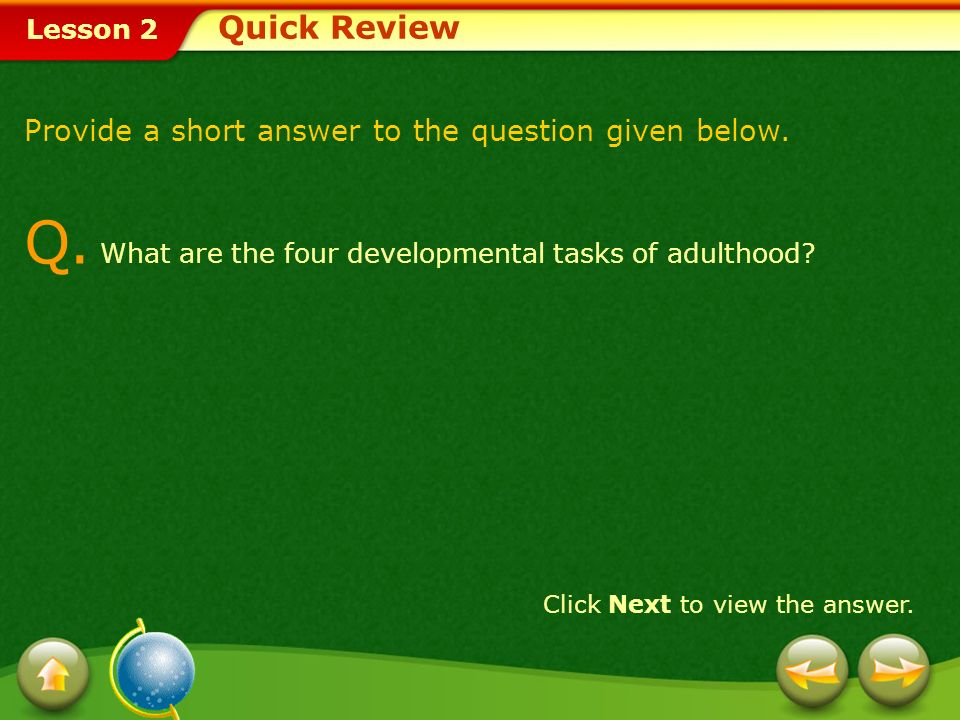 Q. What are the four developmental tasks of adulthood
