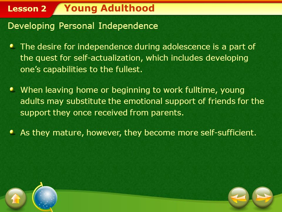 Young Adulthood Developing Personal Independence