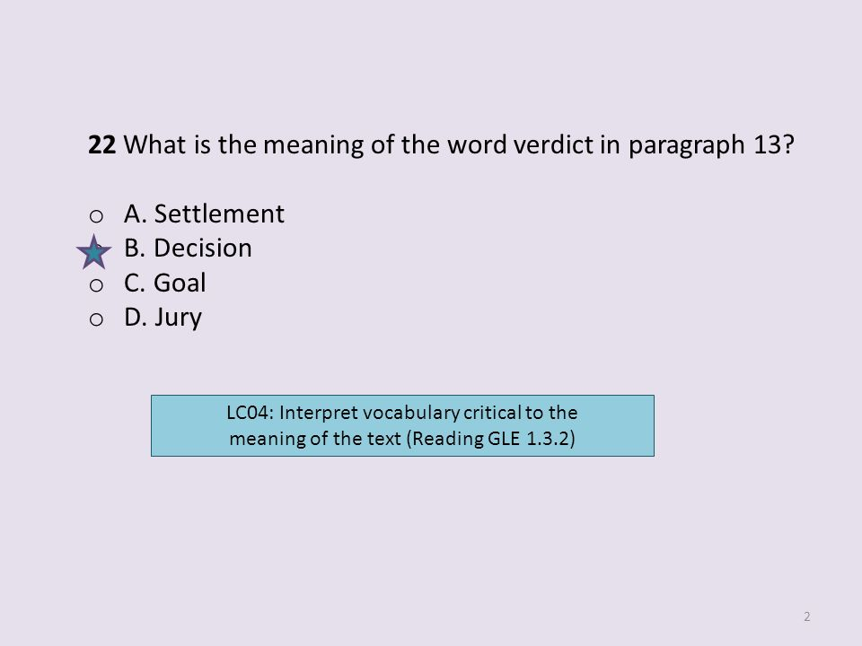 22 What is the meaning of the word verdict in paragraph 13