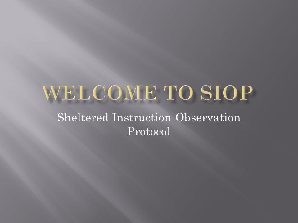 Sheltered Instruction Observation Protocol