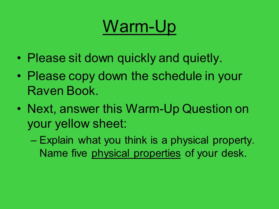 Warm-Up Please sit down quickly and quietly.