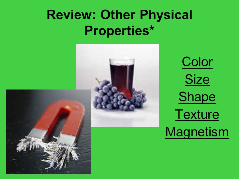Review: Other Physical Properties*