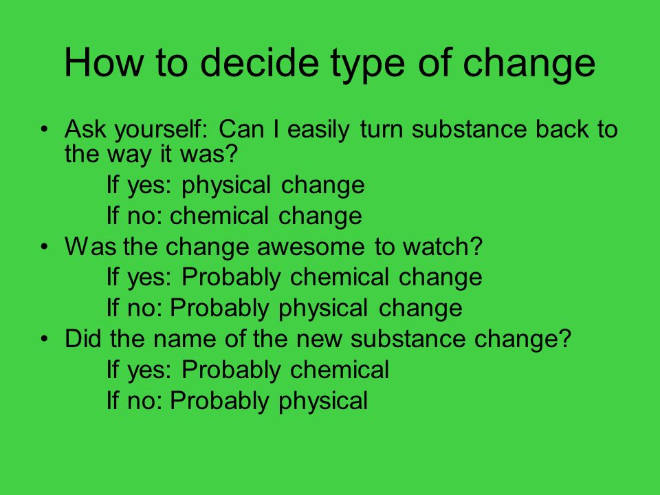 How to decide type of change