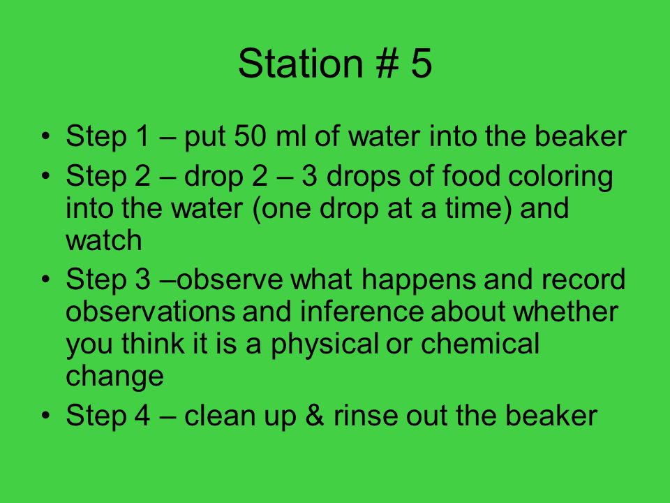 Station # 5 Step 1 – put 50 ml of water into the beaker