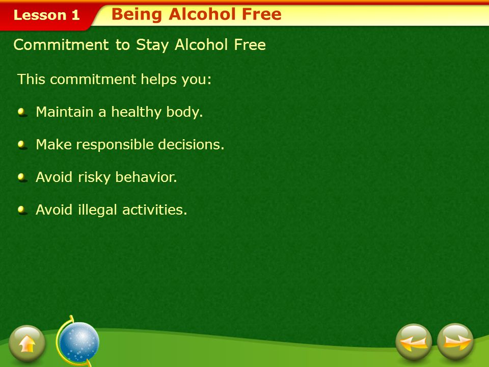 Being Alcohol Free Commitment to Stay Alcohol Free