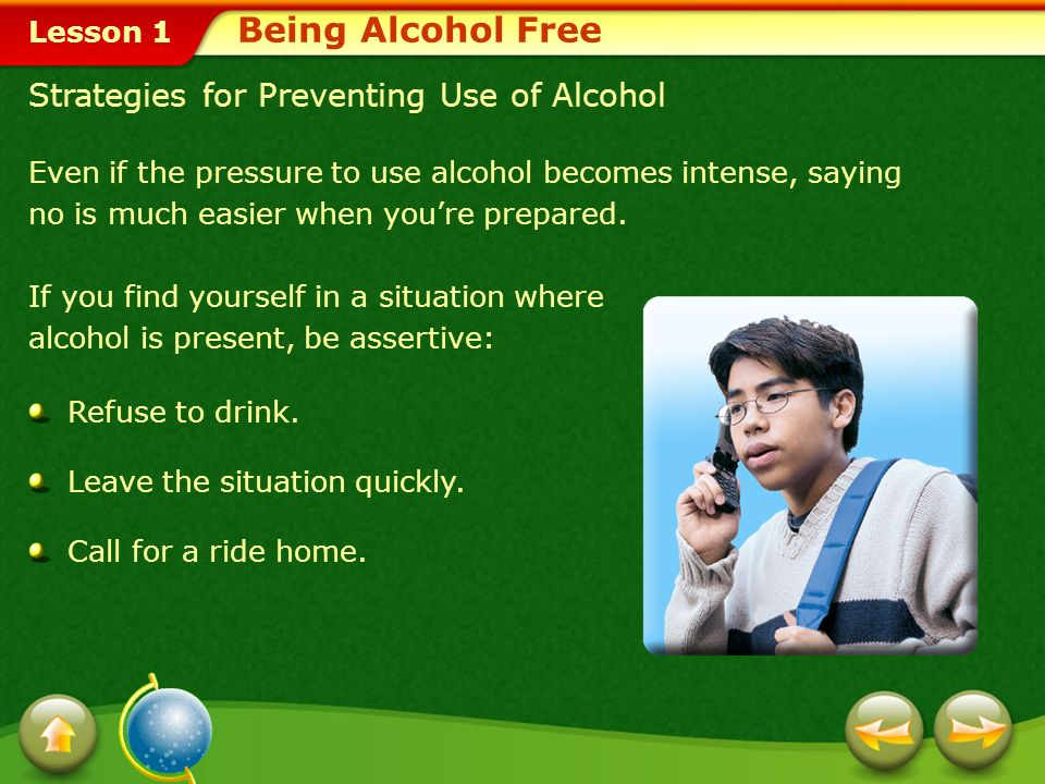 Being Alcohol Free Strategies for Preventing Use of Alcohol