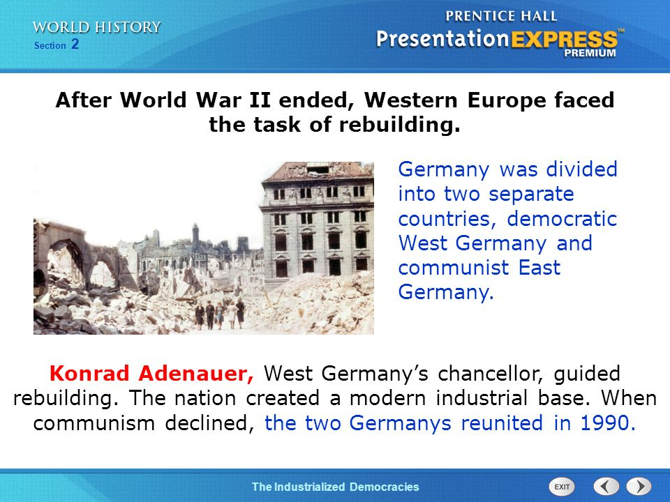 After World War II ended, Western Europe faced the task of rebuilding.