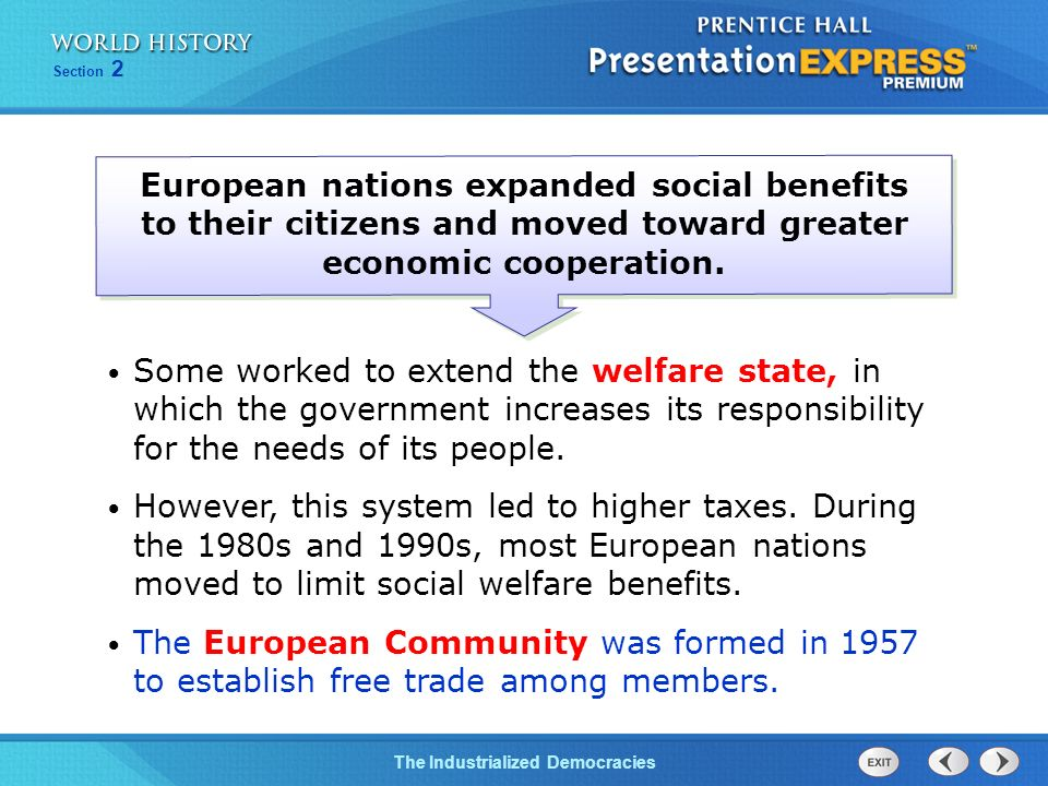 European nations expanded social benefits to their citizens and moved toward greater economic cooperation.
