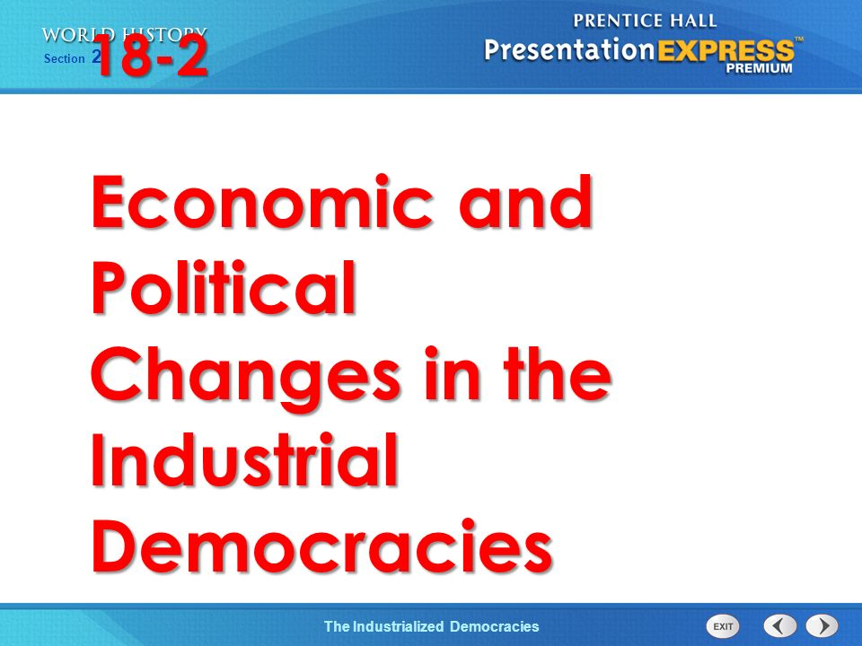 Economic and Political Changes in the Industrial Democracies