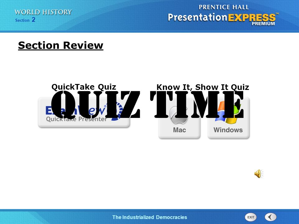 Section Review QuickTake Quiz Quiz time Know It, Show It Quiz 24
