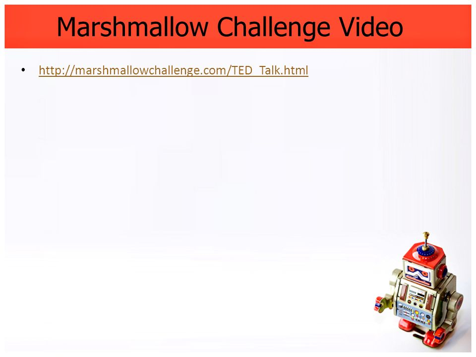 Marshmallow Challenge Video