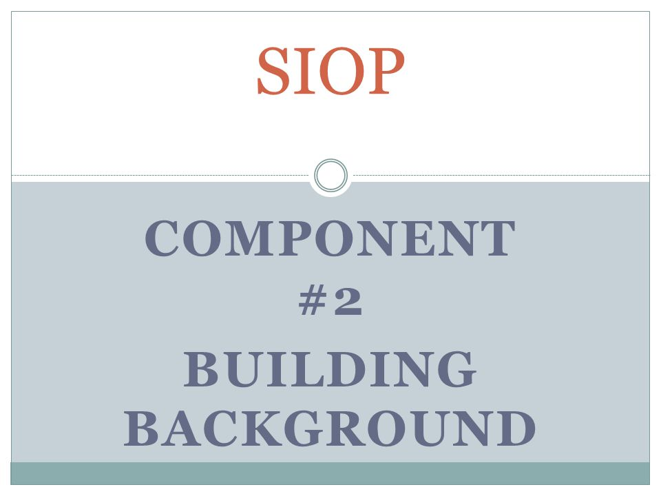 Component #2 Building Background