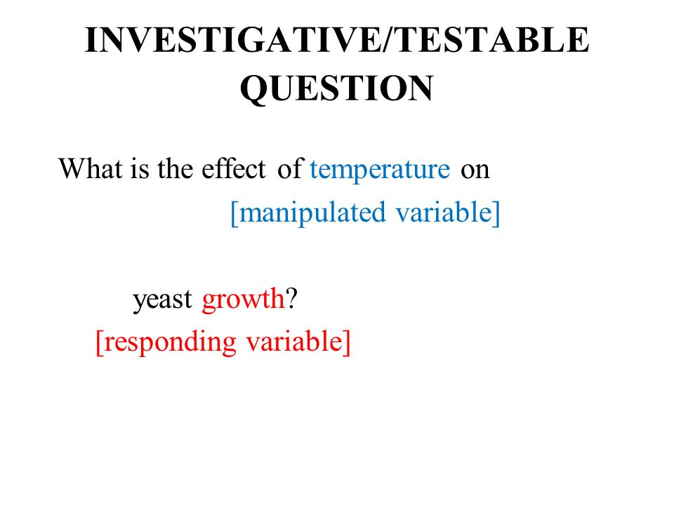 INVESTIGATIVE/TESTABLE QUESTION