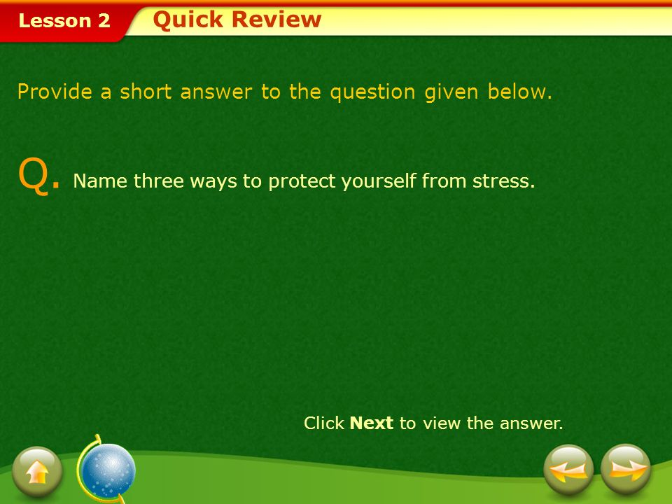 Q. Name three ways to protect yourself from stress.