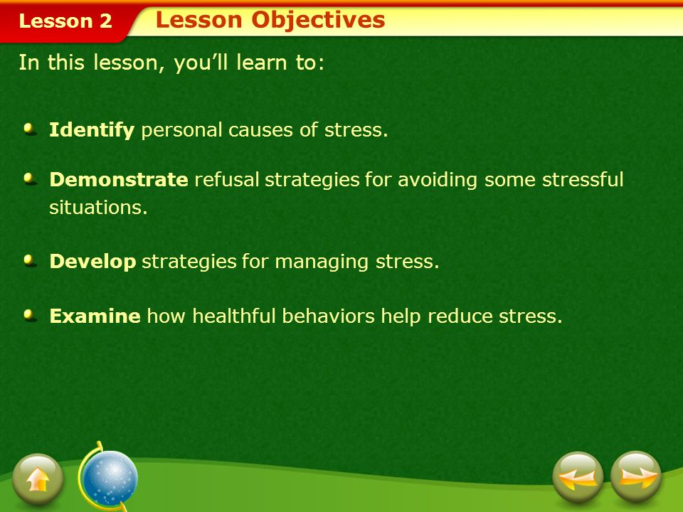Lesson Objectives In this lesson, you'll learn to: