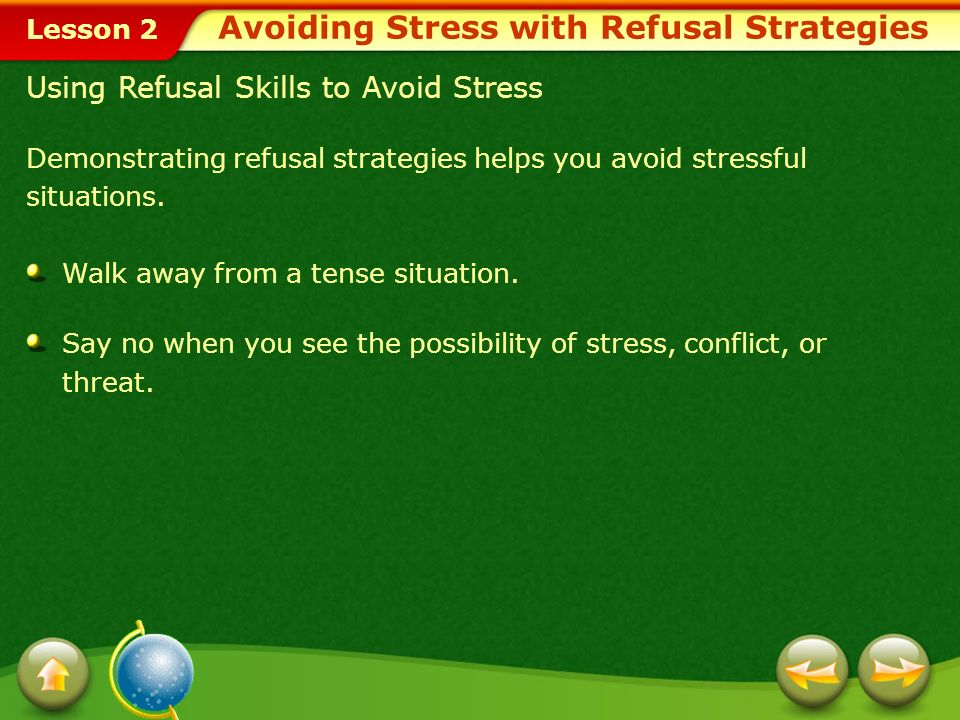 Avoiding Stress with Refusal Strategies