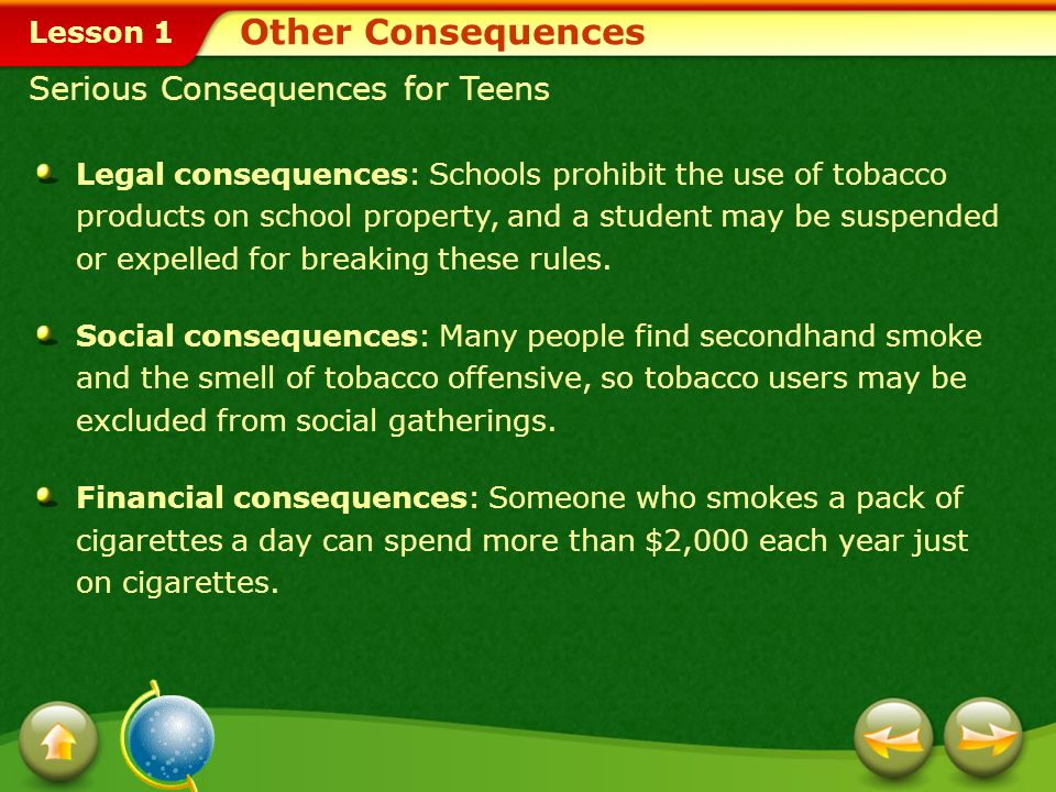 Other Consequences Serious Consequences for Teens