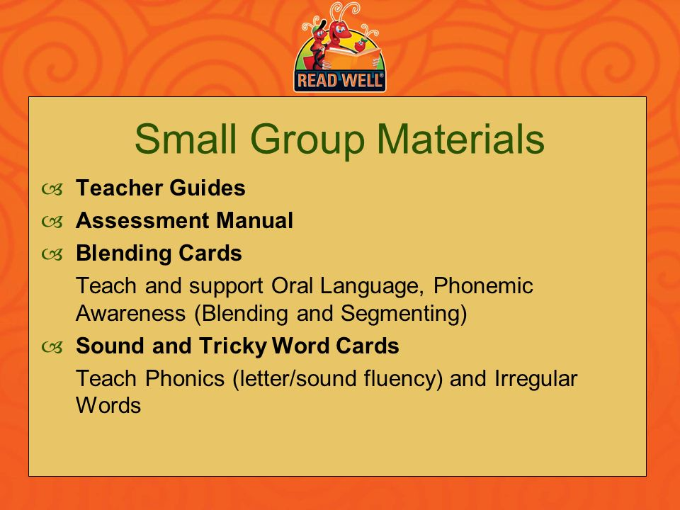 Small Group Materials Teacher Guides Assessment Manual Blending Cards