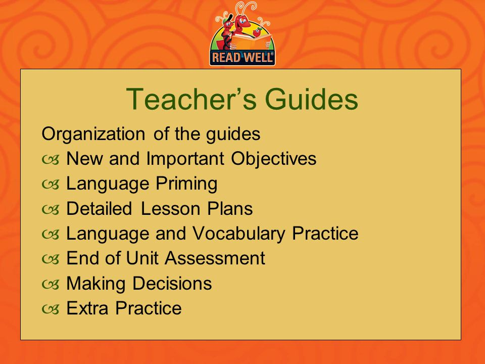 Teacher's Guides Organization of the guides