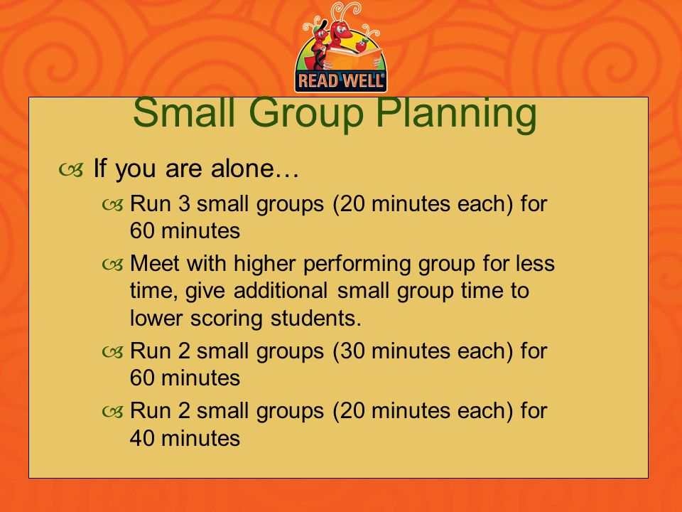 Small Group Planning If you are alone…
