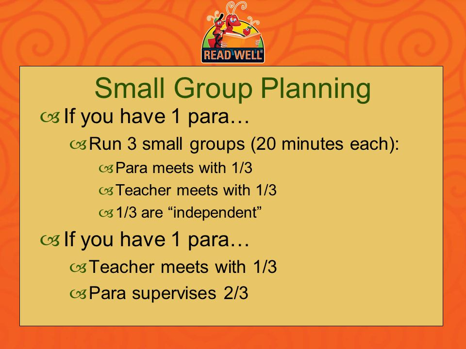 Small Group Planning If you have 1 para…