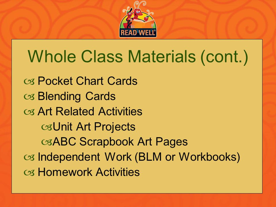 Whole Class Materials (cont.)
