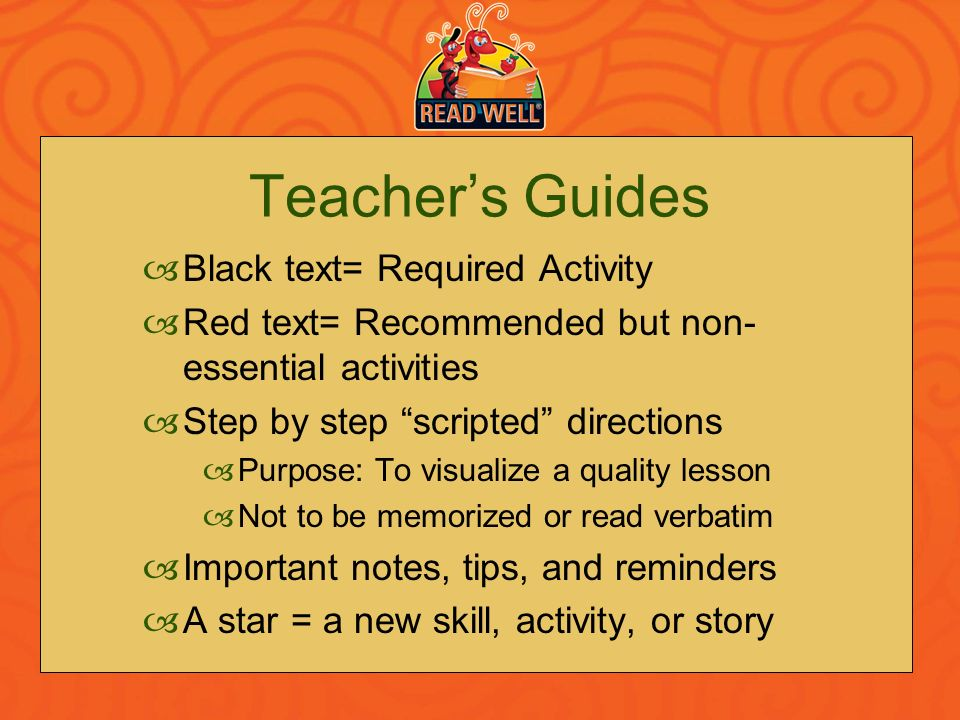 Teacher's Guides Black text= Required Activity