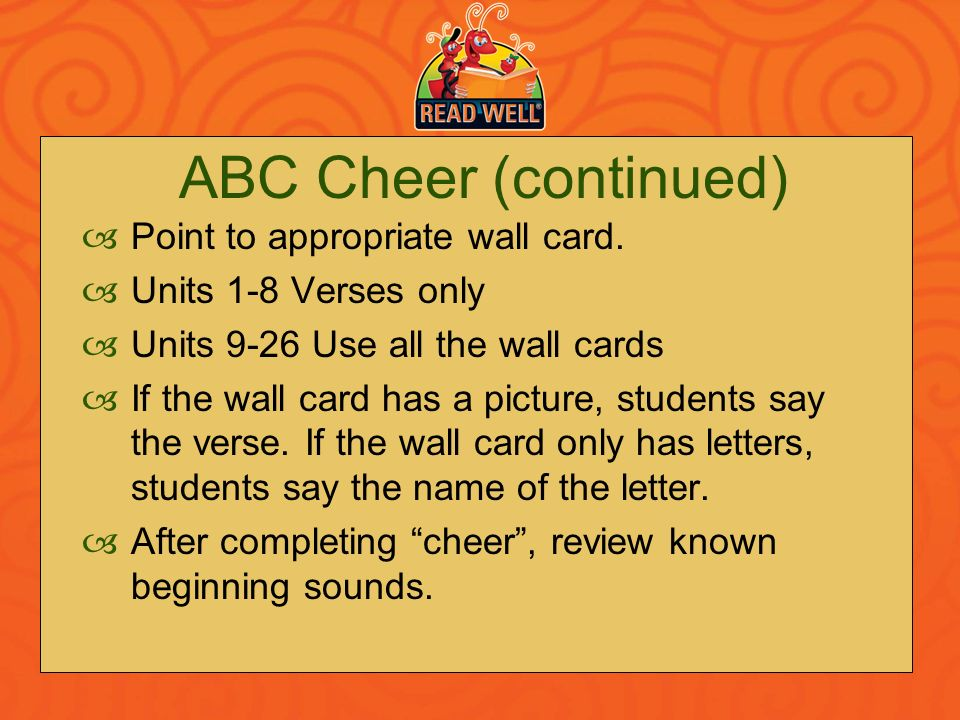 ABC Cheer (continued) Point to appropriate wall card.