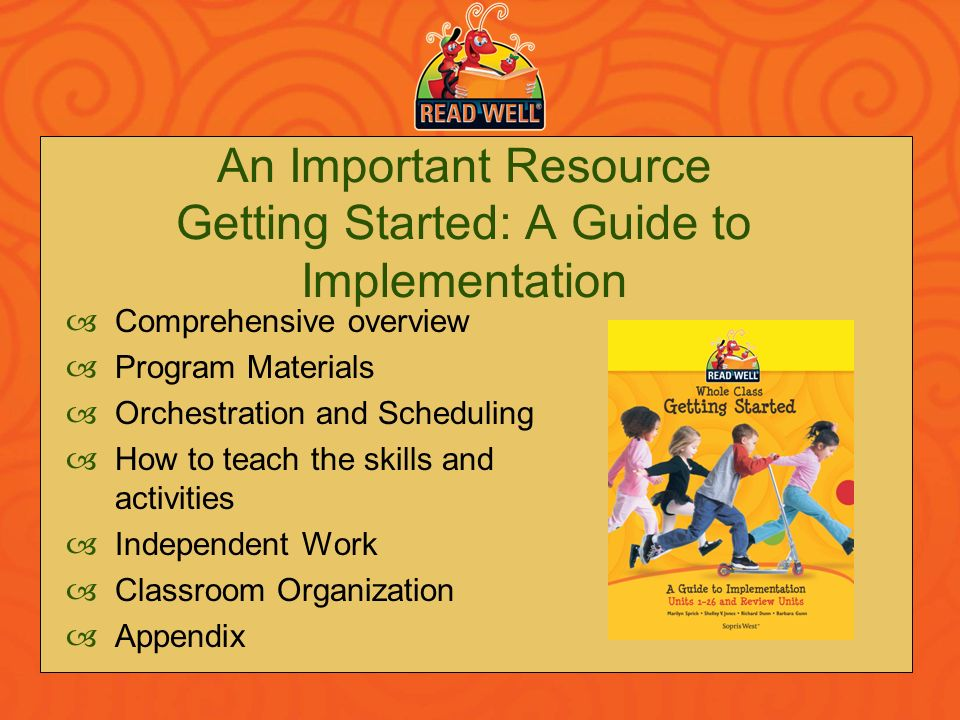 An Important Resource Getting Started: A Guide to Implementation