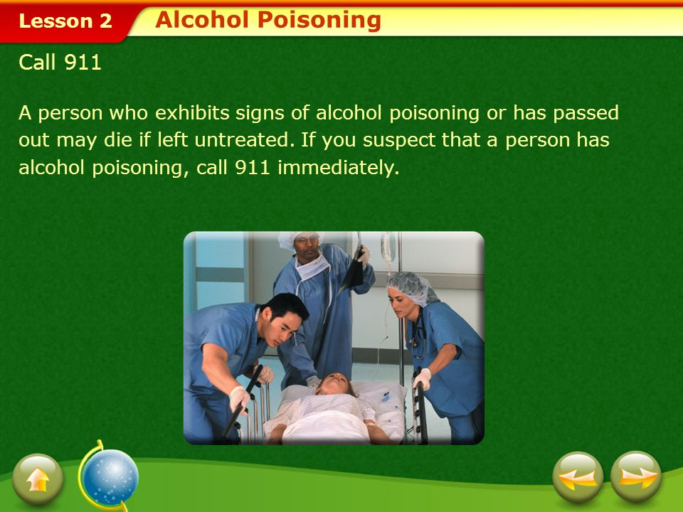 Alcohol Poisoning Call 911