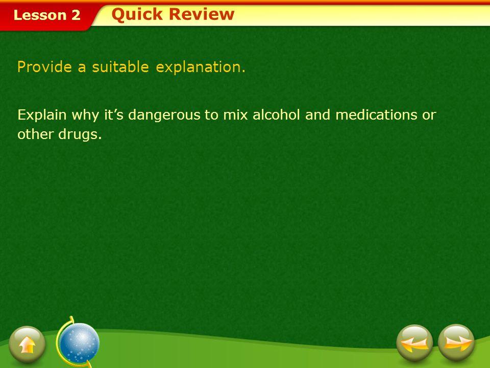 Quick Review Provide a suitable explanation.