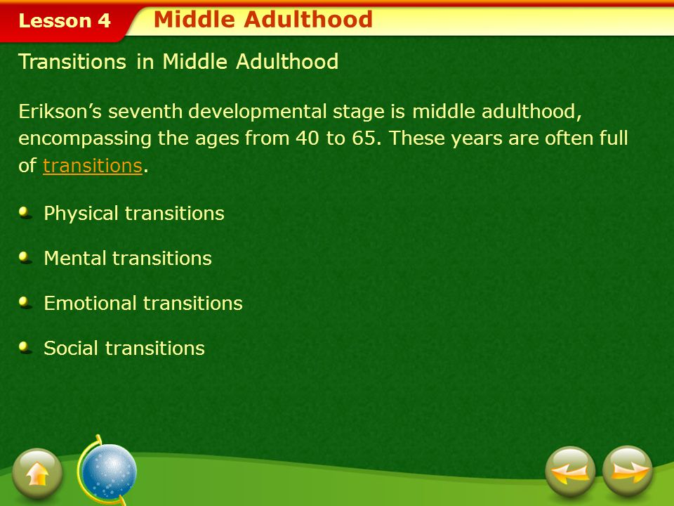 Middle Adulthood Transitions in Middle Adulthood
