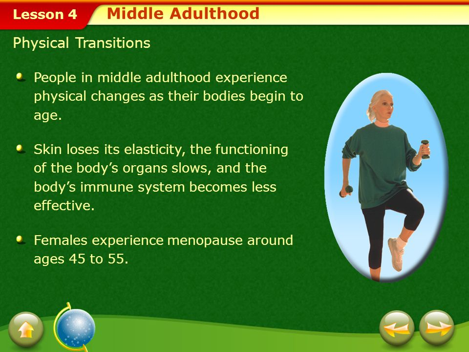 Middle Adulthood Physical Transitions