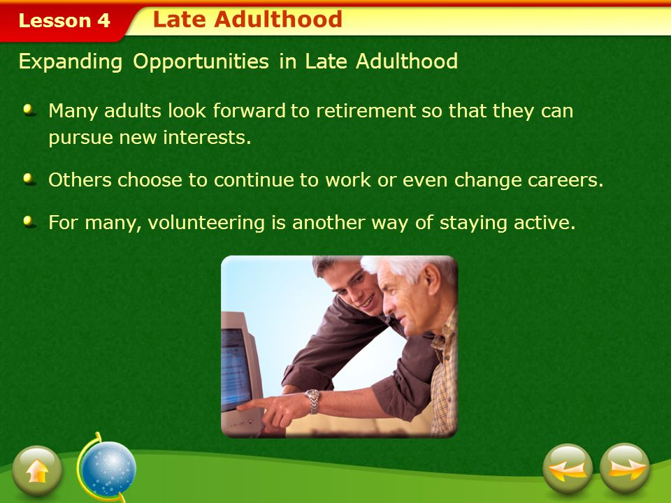 Late Adulthood Expanding Opportunities in Late Adulthood